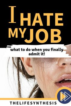 """I hate my job!"" Everyone has screamed this in their heads as some point. It's painful, scary, but you've got options so don't worry. Career Success, Career Change, Career Goals, Career Advice, Change Me, Career Ideas, All Personality Types, Hate My Job, Choosing A Career"