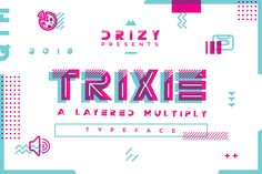 Trixie   A Layered Multiply Typeface by Drizy on @creativemarket