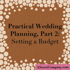 set a wedding budget that wont break the bank practical advice from a