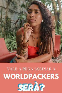 Worldpackers vale a pena? 12 vantagens pra se tornar membro Dreadlocks, Facebook, Hair Styles, Beauty, Summer Travel, Travel Tips, Winter Travel, Not Worth It, Benefit Brow