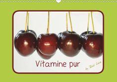Vitamine pur - CALVENDO