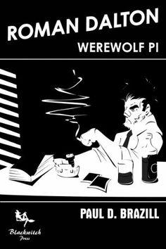Happy Halloween! FREE today! Roman Dalton - Werewolf PI by Paul D. Brazill, http://www.amazon.co.uk/dp/B00EFE6SDK/ref=cm_sw_r_pi_dp_oXICsb0VND09W