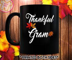 Gram Thanksgiving, Thankful Gram, Gram Coffee Mug, Gram Christmas Gift, Personalized Mug, Grandma, Mimi, Memaw by WowTeez on Etsy