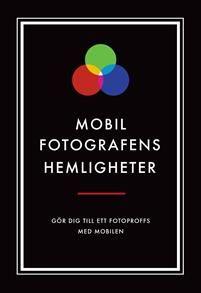 Mobilfotografens hemligheter