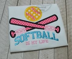 Softball is My Life Applique - 4 Sizes! | What's New | Machine Embroidery Designs | SWAKembroidery.com Beau Mitchell Boutique