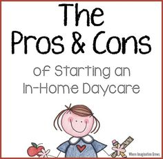 The pros and cons of starting a home daycare for new providers. A realistic look at family child care for those considering opening an in-home care program. Daycare Business Plan, Writing A Business Plan, Opening A Daycare, Small Business Association, Primary Caregiver, Starting A Daycare, Healthy Pregnancy Tips, Family Child Care, Home Daycare