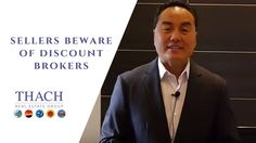Sellers Beware of Discount Real Estate Brokers - Ask Thach