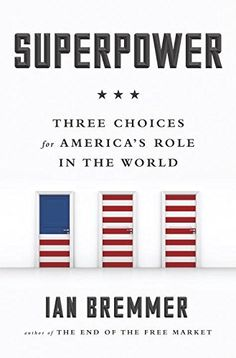 Superpower: Three Choices for America's Role in the World, http://www.amazon.com/dp/1591847478/ref=cm_sw_r_pi_awdm_wzFwvb0YPCF2E