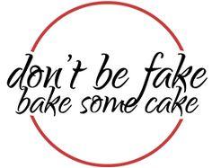 Don't Be Fake Bake Some Cake No Bake Cake, Parfait, Apple Pie, Baking, Math, Apple Cobbler, Mathematics, Bread, Backen