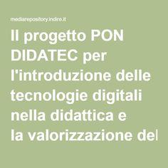Il progetto PON DIDATEC per l'introduzione delle tecnologie digitali nella didattica e la valorizzazione delle pratiche professionali dei docenti. Attuazione, esiti e prospettive.