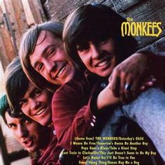 Hey, Hey we're the 'Monkees'  - FAVORITE!