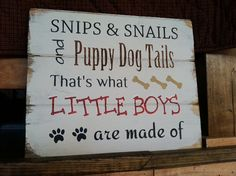 Snips and Snails and Puppy Dog Tails thats what by OttCreatives, $32.00