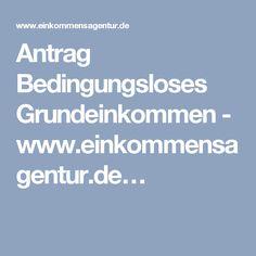 Antrag Bedingungsloses Grundeinkommen - www.einkommensagentur.de…