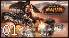 amazing  World of Warcraft : Warlords of Draenor【PC】 - Part 1 「Alliance │ Nightelf Hunter │ No Commentary」