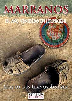 Novela histórica, publicada por Serial Ediciones