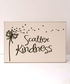 This Cream & Brown 'Scatter Kindness' Wall Sign by Vinyl Crafts is perfect! #zulilyfinds