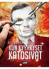Sofi Oksanen Kun kyyhkyset katosivat