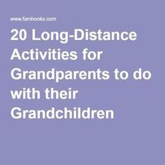 20 Sample Activities for Grandparents to do with their Grandchildren