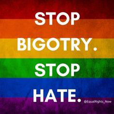Stop bigotry. #lgbtrights #lovewins #LGBTQIA #humanrights #LoveIsLove #FightBigotry #NOH8