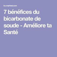 7 bénéfices du bicarbonate de soude - Améliore ta Santé