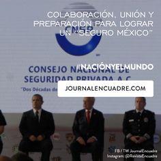 """Revista Encuadre » Colaboración, unión y preparación para lograr un """"Seguro México"""""""