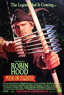 """Robin Hood: Men in Tights (""""Maybe if you tell me the bad news in a good way it won't sound so bad."""")"""