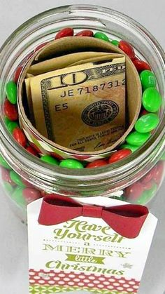 Mason Jar Hidden Gift ~ use a toilet paper tube in the center of a mason jar... Cover toilet paper roll, adhere and put inside mason jar. Fill around the roll with favorite candy. Put candy in according to the season or just favorite candy!! Great way to give money!