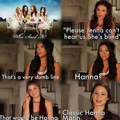 Guessing who said it, HAHAHA Sounds about right.) Hanna Marin - Pretty Little Liars. Pll Quotes, Pll Memes, Preety Little Liars, Pretty Little Liars Quotes, Best Tv Shows, Best Shows Ever, Favorite Tv Shows, Freelee The Banana Girl, Marines