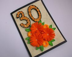 30th Birthday Card - quilled by: Handmade Tedy-Etsy