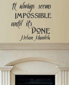 IMPOSSIBLE NELSON MANDELA QUOTE 1 WALL ART STICKER EXTRA LARGE VINYL DECAL