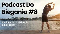 Podcast Do Biegania #8 – Rozciąganie i mobilizacja dla biegaczy Beach, Water, Youtube, Outdoor, Gripe Water, Outdoors, The Beach, Beaches, Outdoor Games