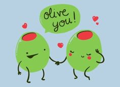 Olive you pun t-shirt. Great for couples and Valentines. A punny and funny tshirt, Perfect gift for him and perfect gift for her. Very cute kawaii puns. Funny Food Puns, Food Jokes, Food Humor, Corny Jokes, Funny Stuff, T-shirt Humour, Olive Juice, Love Puns, Frases Humor