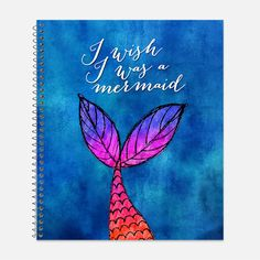 I Wish I Was a Mermaid Notebook, Waterproof Cover, Journal, Mermaid Journal, School Supplies, Mermaid Tail Notebook, College Ruled