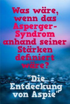 Aspie: Die Stärken des Asperger-Syndroms
