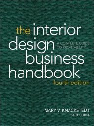 The Interior Design Business Handbook A Complete Guide To Profitability Edition 4