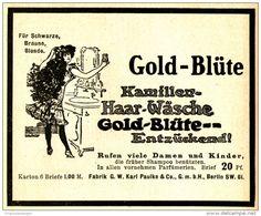 Original-Werbung/ Anzeige 1910 - GOLD - BLÜTE / KAMILLEN - HAAR-WÄSCHE - ca. 90…