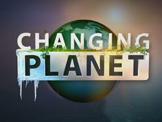 Changing Planet: A series of biology videos from NBC Learn