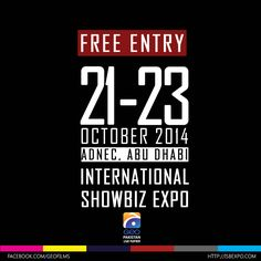 FREE ENTRY! Attend the pivotal centre point for the International and region's emerging and vibrant film, TV and new media culture. Join us at the International Showbiz Expo at Abu Dhabi National Exhibition Centre (ADNEC), Abu Dhabi from 21 - 23 October 2014 for FREE! Pre-register at http://isbexpo.com/ NOW!