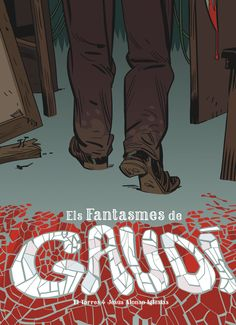 Un trepidant thriller policíac ambientat en els principals monuments de Gaudí! Gaudi, Alonso, Books, Movie Posters, Image, Fictional Characters, Art, Iglesias, Graphic Novels