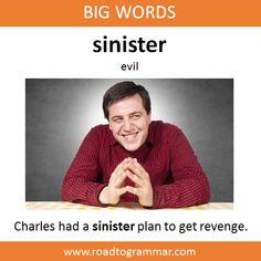 Big Words: Sinister