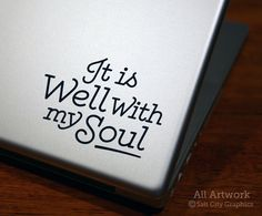 It Is Well With My Soul  Laptop Decal  by SaltCityGraphics on Etsy