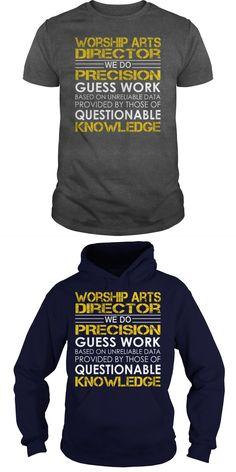 Worship Arts Director Job Title Tshirts  Guys Tee Hoodie Ladies Tee Film T-shirts Nederland Film T-shirts Kaufen Film T Shirts London Film T Shirts Online