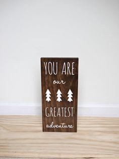 You Are Our Greatest Adventure, Woodland Animals Nursery Sign Decor, Playroom Sign Tribal Nursery,