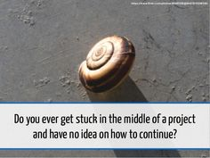 Stuck in a Rut? Working at a snail's pace? Tips for beating procrastination thinking.