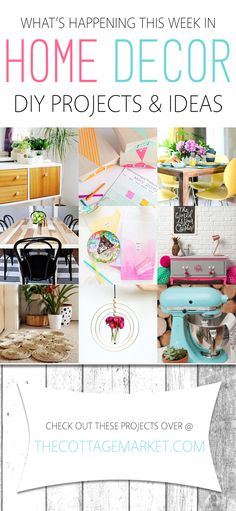 What's Happening This Week in Home Decor DIY Projects & Ideas - The Cottage Market