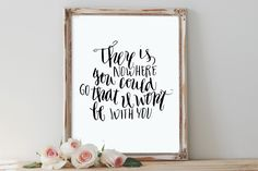 There is nowhere that you could go that I won't be with you, MOANA quote, Gramma Tala, grief and loss quote 8x10 Print, INSTANT DOWNLOAD by franchescacox on Etsy https://www.etsy.com/listing/489888098/there-is-nowhere-that-you-could-go-that