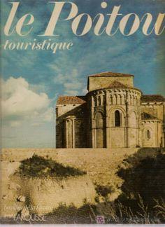 LE POITOU TOURISTIQUE. EN FRANCES. 86 PAG.
