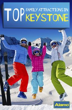 Top Family Attractions in Keystone, Colorado - See why Keystone, CO is the perfect winter destination for families!