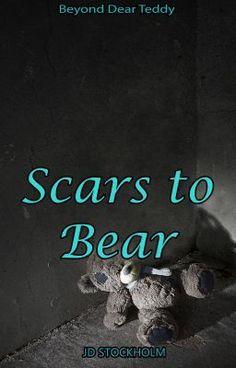 "Read ""Scars to Bear - Scars ~ Chapter Thirteen ~"" #wattpad #non-fiction"