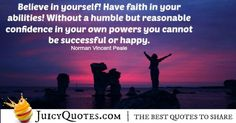 With our big collection of quotes about believe, you will find the perfect quotes for you. All believe quotes are from famous people. Believe Quotes, Believe In You, Have Faith In Yourself, Be Yourself Quotes, Norman Vincent Peale, Perfection Quotes, Famous People, Best Quotes, Confidence